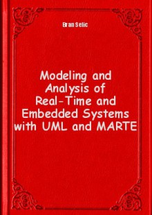 Обложка книги  - Modeling and Analysis of Real-Time and Embedded Systems with UML and MARTE