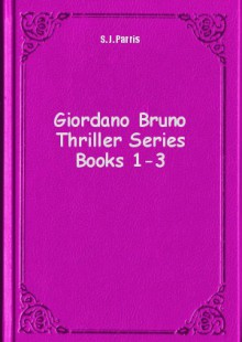 Обложка книги  - Giordano Bruno Thriller Series Books 1-3