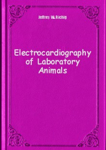 Обложка книги  - Electrocardiography of Laboratory Animals