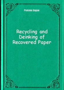Обложка книги  - Recycling and Deinking of Recovered Paper