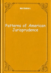 Обложка книги  - Patterns of American Jurisprudence