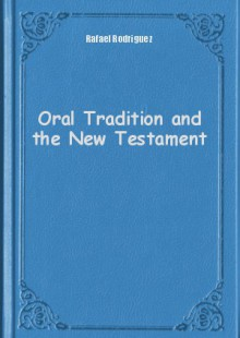 Обложка книги  - Oral Tradition and the New Testament