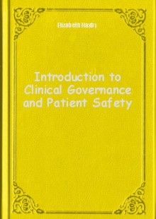 Обложка книги  - Introduction to Clinical Governance and Patient Safety
