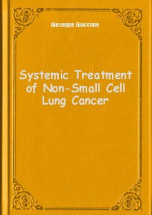 Обложка книги  - Systemic Treatment of Non-Small Cell Lung Cancer