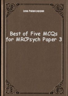 Обложка книги  - Best of Five MCQs for MRCPsych Paper 3