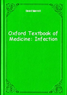 Обложка книги  - Oxford Textbook of Medicine: Infection
