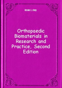 Обложка книги  - Orthopaedic Biomaterials in Research and Practice, Second Edition