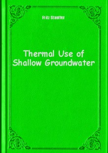 Обложка книги  - Thermal Use of Shallow Groundwater