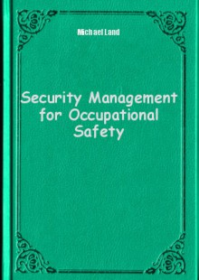 Обложка книги  - Security Management for Occupational Safety