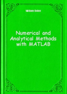 Обложка книги  - Numerical and Analytical Methods with MATLAB