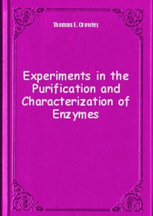Обложка книги  - Experiments in the Purification and Characterization of Enzymes