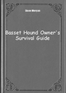 Обложка книги  - Basset Hound Owner's Survival Guide
