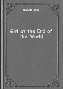 Обложка книги  - Girl at the End of the World