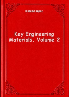 Обложка книги  - Key Engineering Materials, Volume 2