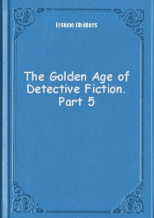 Обложка книги  - The Golden Age of Detective Fiction. Part 5