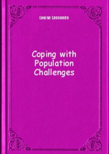 Обложка книги  - Coping with Population Challenges