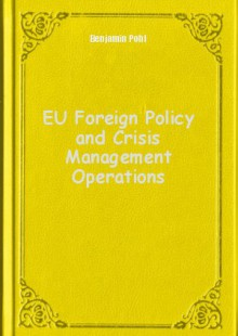 Обложка книги  - EU Foreign Policy and Crisis Management Operations