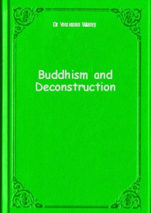 Обложка книги  - Buddhism and Deconstruction