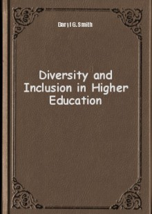 Обложка книги  - Diversity and Inclusion in Higher Education