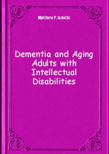 Обложка книги  - Dementia and Aging Adults with Intellectual Disabilities