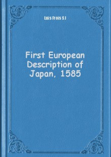 Обложка книги  - First European Description of Japan, 1585