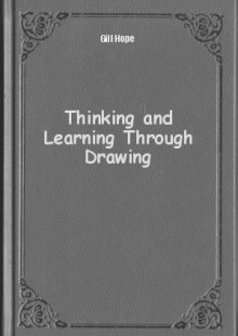 Обложка книги  - Thinking and Learning Through Drawing