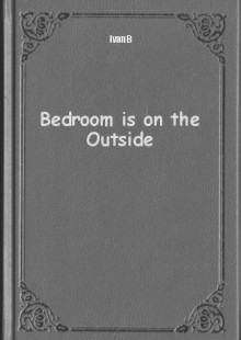 Обложка книги  - Bedroom is on the Outside