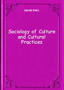 Обложка книги  - Sociology of Culture and Cultural Practices