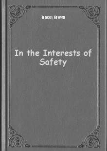Обложка книги  - In the Interests of Safety