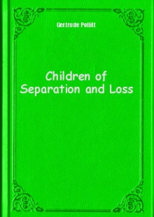 Обложка книги  - Children of Separation and Loss
