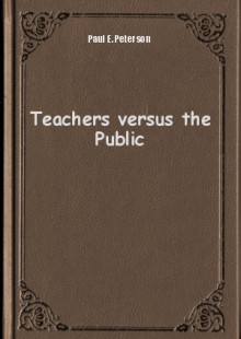 Обложка книги  - Teachers versus the Public