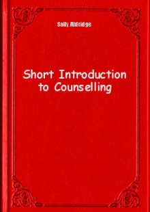 Обложка книги  - Short Introduction to Counselling