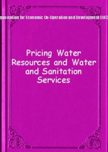 Обложка книги  - Pricing Water Resources and Water and Sanitation Services