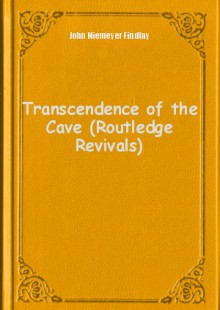 Обложка книги  - Transcendence of the Cave (Routledge Revivals)