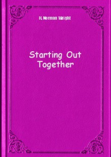 Обложка книги  - Starting Out Together