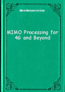 Обложка книги  - MIMO Processing for 4G and Beyond