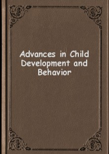 Обложка книги  - Advances in Child Development and Behavior
