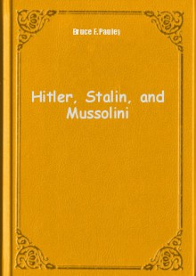 Обложка книги  - Hitler, Stalin, and Mussolini