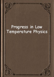 Обложка книги  - Progress in Low Temperature Physics