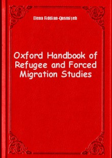 Обложка книги  - Oxford Handbook of Refugee and Forced Migration Studies