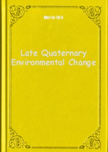 Обложка книги  - Late Quaternary Environmental Change