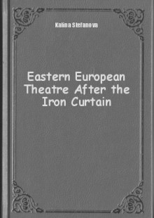 Обложка книги  - Eastern European Theatre After the Iron Curtain