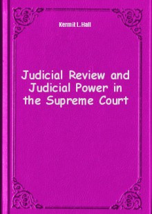 Обложка книги  - Judicial Review and Judicial Power in the Supreme Court