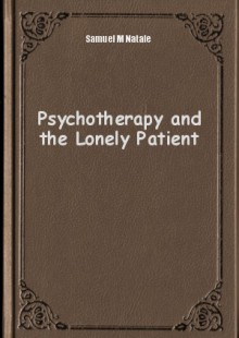 Обложка книги  - Psychotherapy and the Lonely Patient