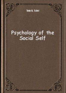 Обложка книги  - Psychology of the Social Self