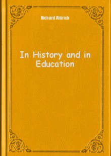 Обложка книги  - In History and in Education