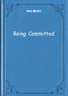 Обложка книги  - Being Committed