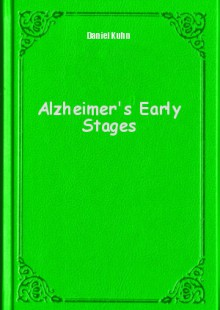 Обложка книги  - Alzheimer's Early Stages