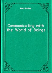 Обложка книги  - Communicating with the World of Beings