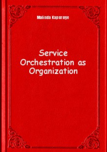 Обложка книги  - Service Orchestration as Organization